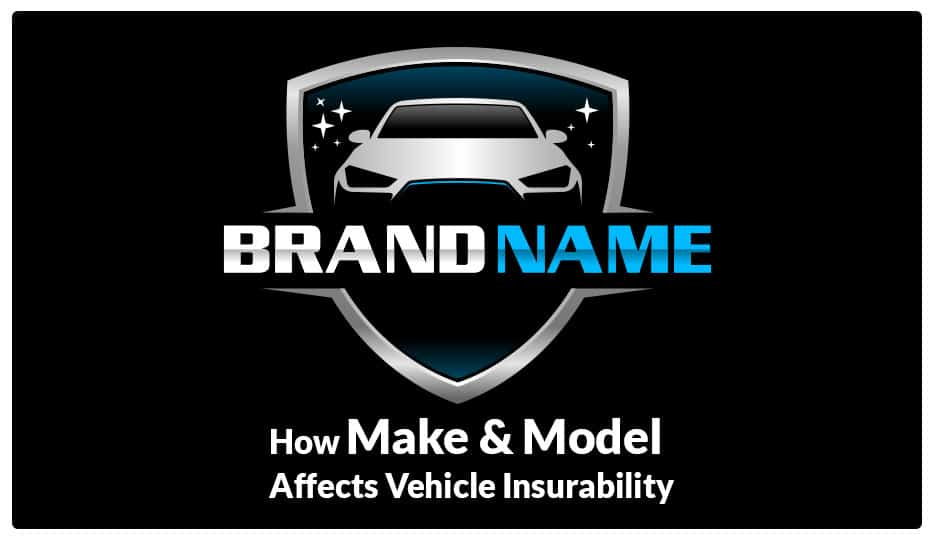 Vehicle Insurability - 4 Make and Model Factors To Know